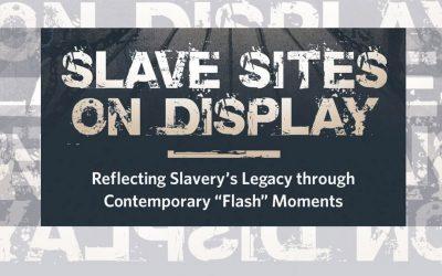 DR HELENA WOODARD NEW BOOK- SLAVE SITES ON DISPLAY